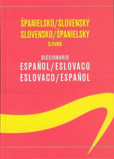 Španielsko/slovenský slovensko/španielsky slovník - 6.vyd.
