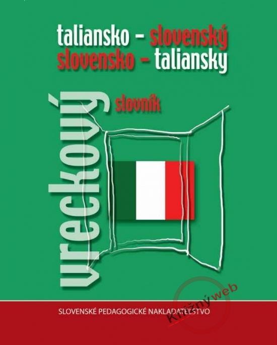 Talian.-sloven./slov.-talian. vreckový slovník