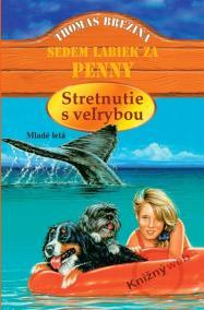 Stretnutie s veľrybou - Sedem labiek za Penny