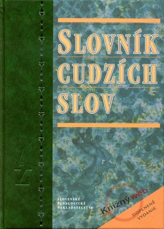 Kniha: Slovník cudzích slov - doplnené 3.vydaniekolektív autorov