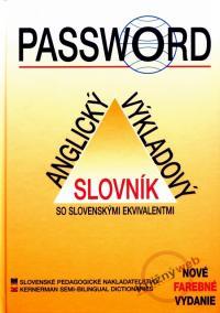 Password - Anglický výkladový slovník so slovenskými ekvivalentmi -4.vydanie