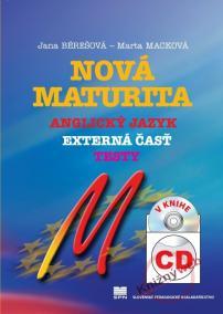 Nová maturita Anglický jazyk - externá časť, testy, v knihe CD