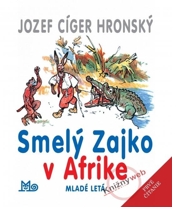 Smelý zajko v Afrike - 8.vydanie