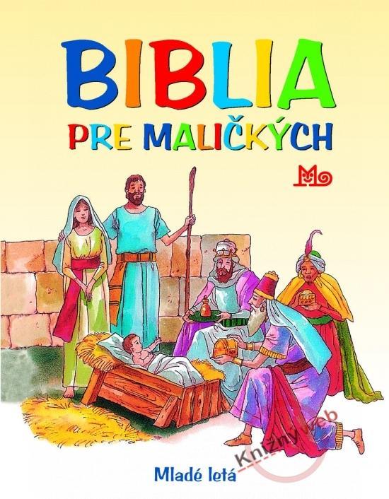 Biblia pre maličkých - 4.vydanie