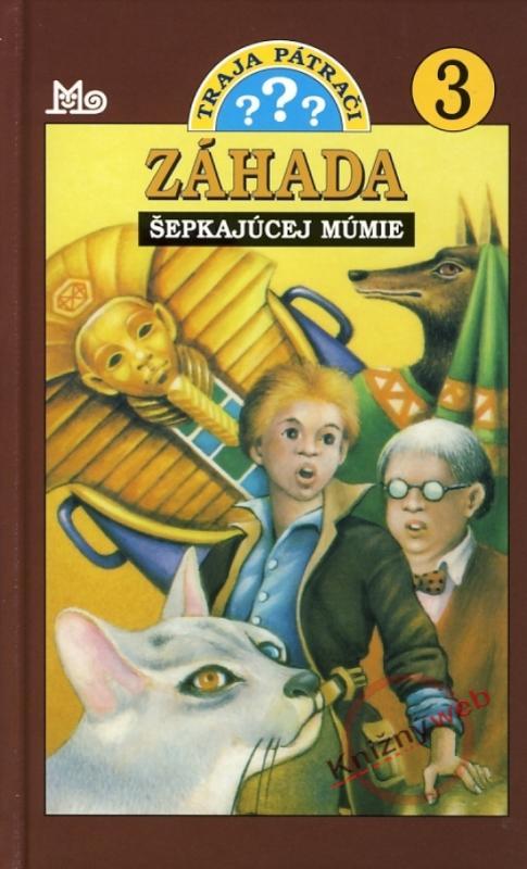 Traja pátrači 3 - Záhada šepkajúcej múmie, 5. vydanie