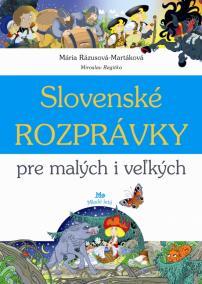Slovenské rozprávky pre malých a veľkých