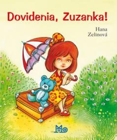 Dovidenia, Zuzanka!