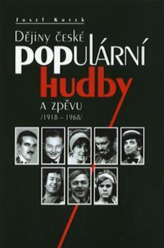 Kniha: Dějiny české populární hudbykolektív autorov