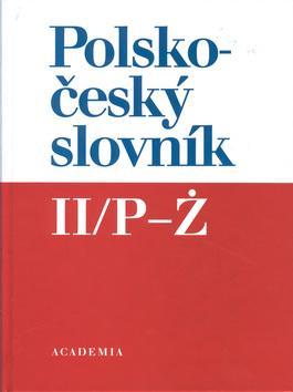 Kniha: Polsko-český slovník II/P - Z - Karel Oliva