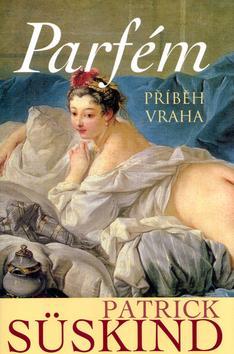Parfém - Příběh vraha - 2.vydání