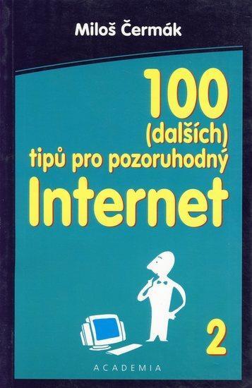 100 dalších tipů pro pozoruhodný internet