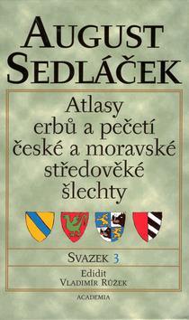 Atlasy erbů a pečetí české a moravské.../3. svazek