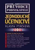 Průvodce podnikatele - jednoduché účetnictví 2004