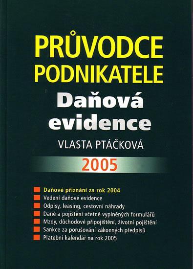 Průvodce podnikatele - Daňová evidence 2005