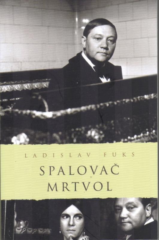 Kniha: Spalovač mrtvol - Fuks Ladislav