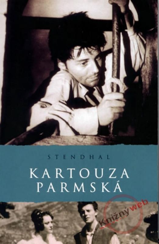 Kniha: Kartouza parmská - Stendhal