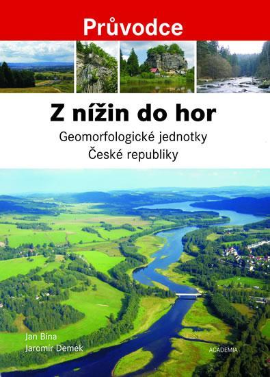 Z nížin do hor - Geomorfologické jednotky České republiky - Průvodce