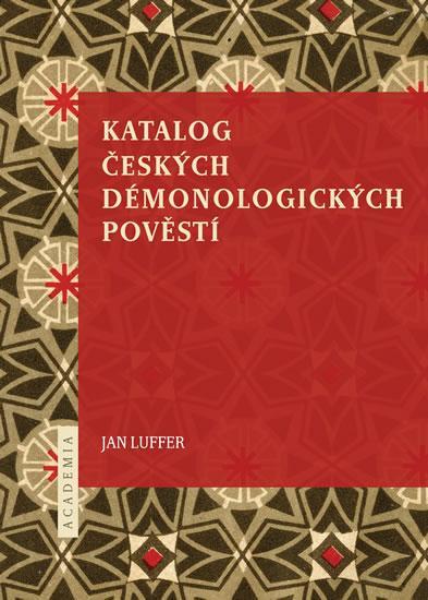 Kniha: Katalog českých démonologických pověstí - Luffer Jan