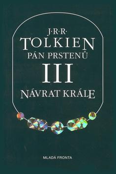 Kniha: Pán prstenů 3.: Návrat krále - John Ronald Reuel Tolkien