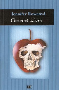 Kniha: Chmurná sklizeň - Jennifer Roweová