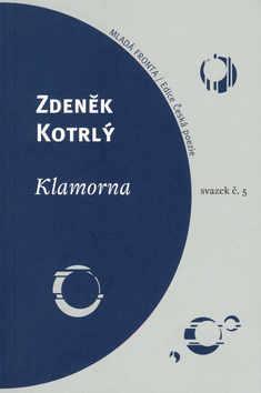 Kniha: Klamorna - Zdeněk Kotrlý