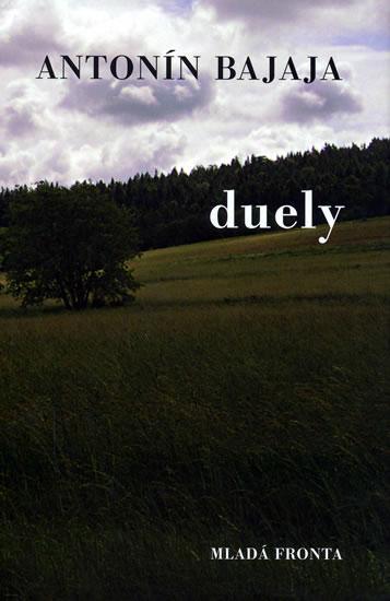 Kniha: Duely - Bajaja Antonín