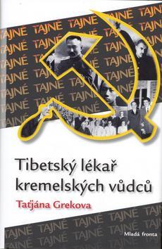 Tibetský lékař kremelských vůdců