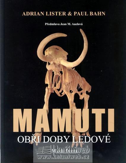 Mamuti - Obři doby ledové