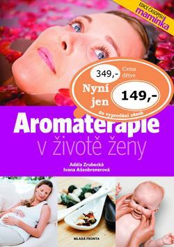 Aromaterapie v životě ženy