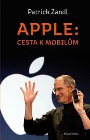 Apple: cesta k mobilům