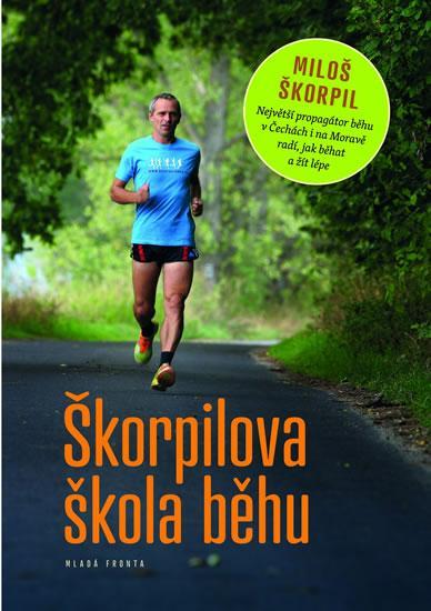 Kniha: Škorpilova škola běhu - Škorpil Miloš