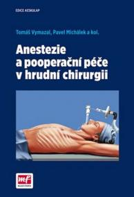 Anestezie a pooperační péče v hrudní chirurgii