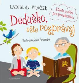 Deduško, ešte rozprávaj - Etiketa a etika pre predškolákov