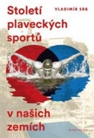 Století plaveckých sportů
