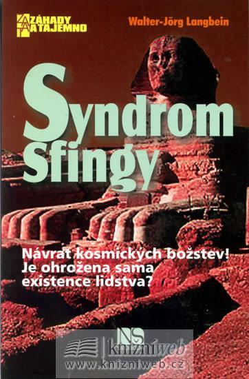 Syndrom Sfingy - Návrat kosmických božstev!
