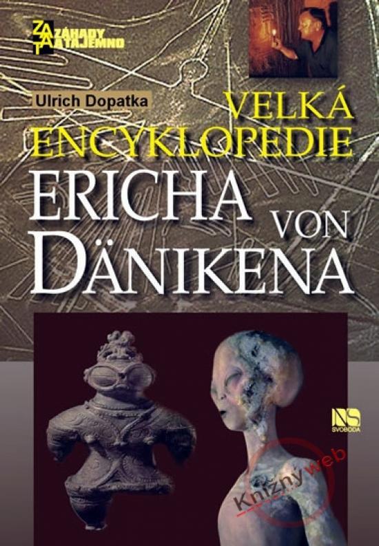 Kniha: Velká encyklopedie Ericha von Dänikena - Dopatka Ulrich