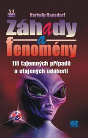 Záhady a fenomény - 111 tajemných případů a utajených událostí