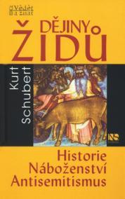 Dějiny Židů - Historie, náboženství, antisemitismus