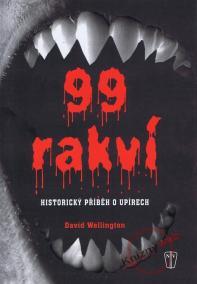 99 rakví - Historický příběh o upírech