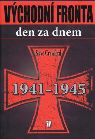 Východní fronta den za dnem 1941-1945