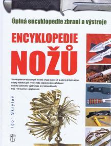 Encyklopedie nožů - Úplná encyklopedie zbraní a výstroje