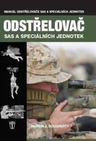 Odstřelovač - Vojenská příručka SAS a speciálních jednotek