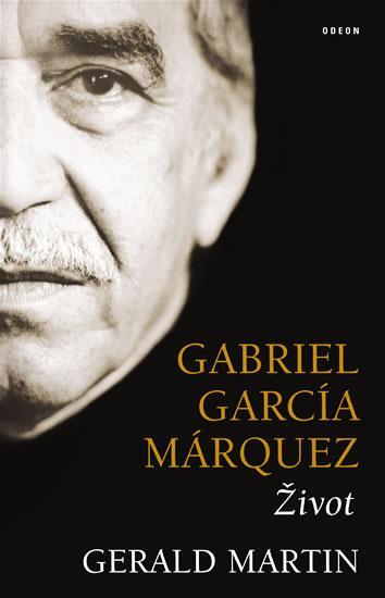 Kniha: Gabriel García Márquez: Život - Martin Gerald