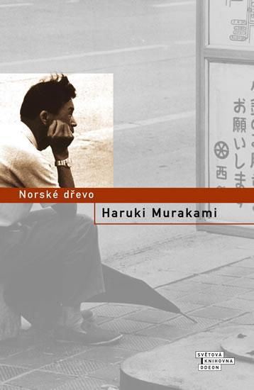 Kniha: Norské dřevo - 4.vydání - Murakami Haruki