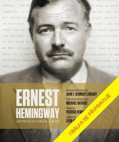Ernest Hemingway: Svědectví jednoho živo