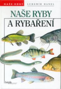 Naše ryby a rybaření