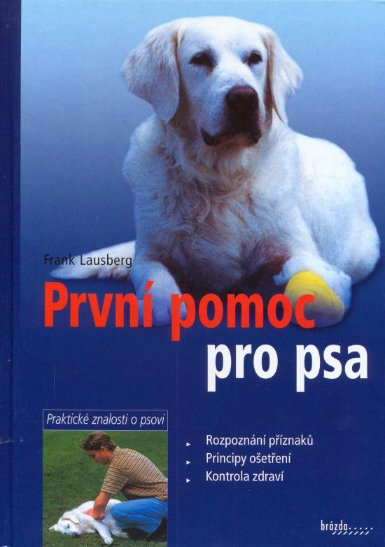 Kniha: První pomoc pro psa - Lausberg