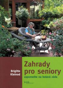 Zahrady pro seniory