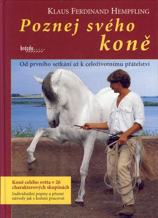 Poznej svého koně