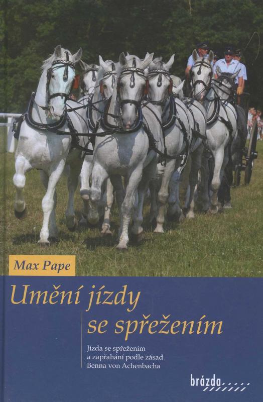 Kniha: Umění jízdy se spřežením - Pape Max
